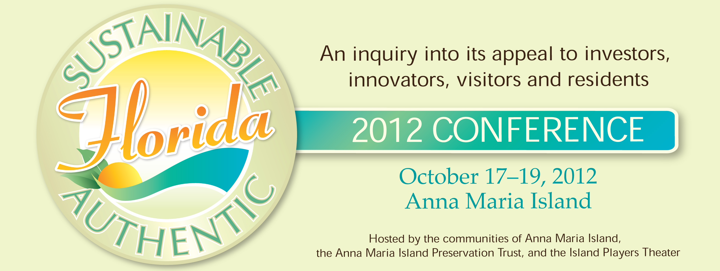 Sustainable Florida Authentic 2012 Conference Newsletter Masthead